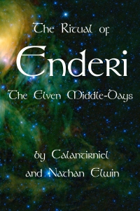 Calantirniel Elven Spirituality Enderi Ritual Ebook Nathan Elwin Kindle Createspace Smashwords Amazon