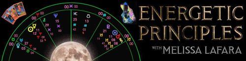 Melissa LaFara Energetic Principles Astrology Tarot
